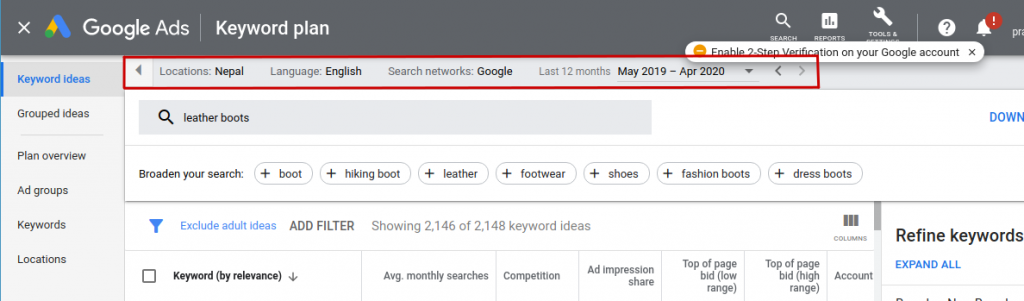 How does google's keyword planner tool work by adding relevant fields