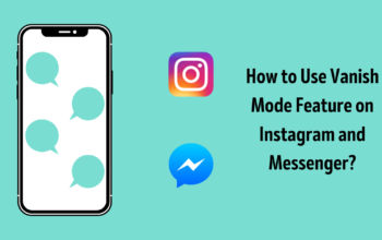 Vanish Mode Feature on Instagram and Messenger