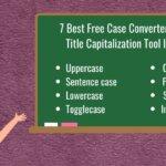 Free Online Case Converter Tools